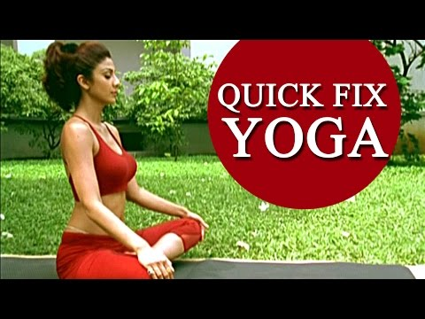 Shilpa Shetty\'s \'Quick Fix Yoga\' - 15 min Full Body Workout
