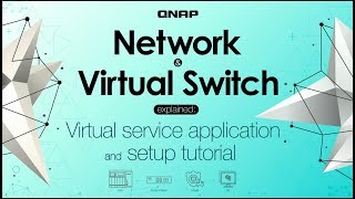 Network & Virtual Switch explained:   Virtual service application and setup tutorial