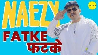 Fatke | Naezy | Official Music Video