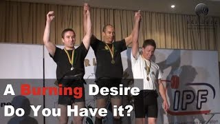 A Burning Desire For Success What Is It Do You Have It