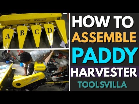 How to assemble Paddy Harvester KK-SPR-1210P   Contact Us - 9734962916
