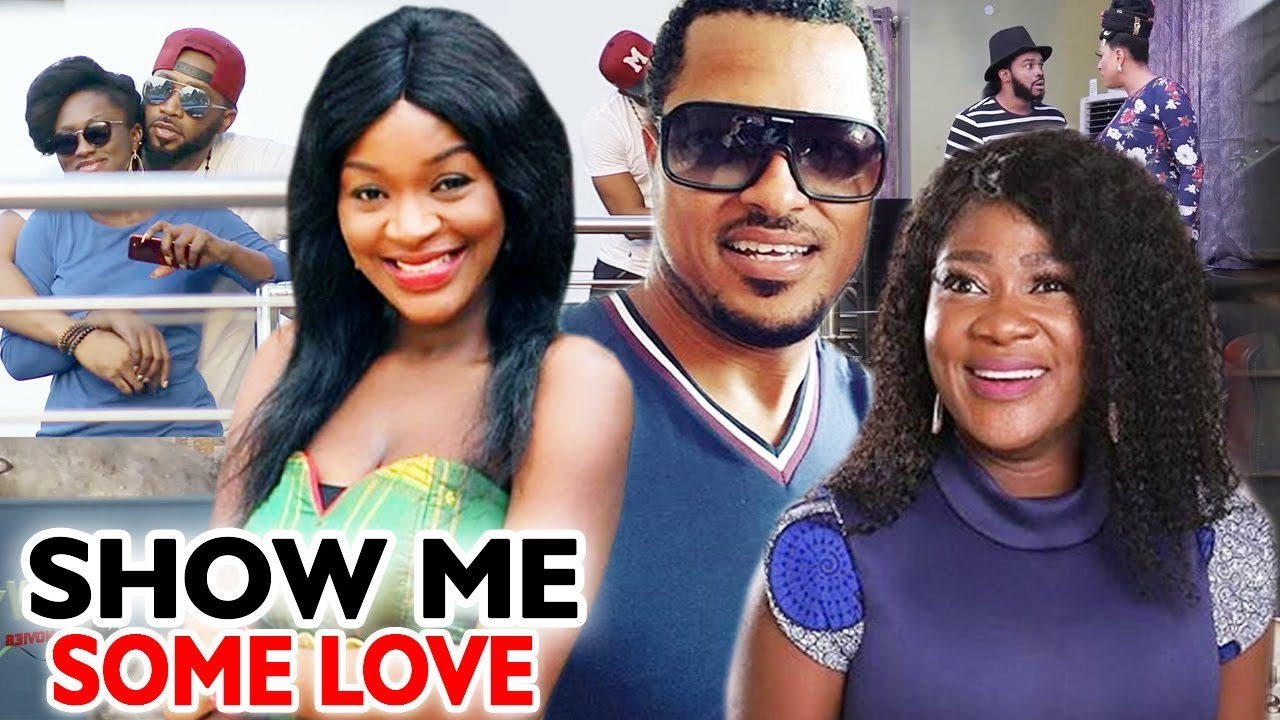 Download Show Me Some Love Season 3&4 -  2019 Latest Nigerian Nollywood Movie Full HD