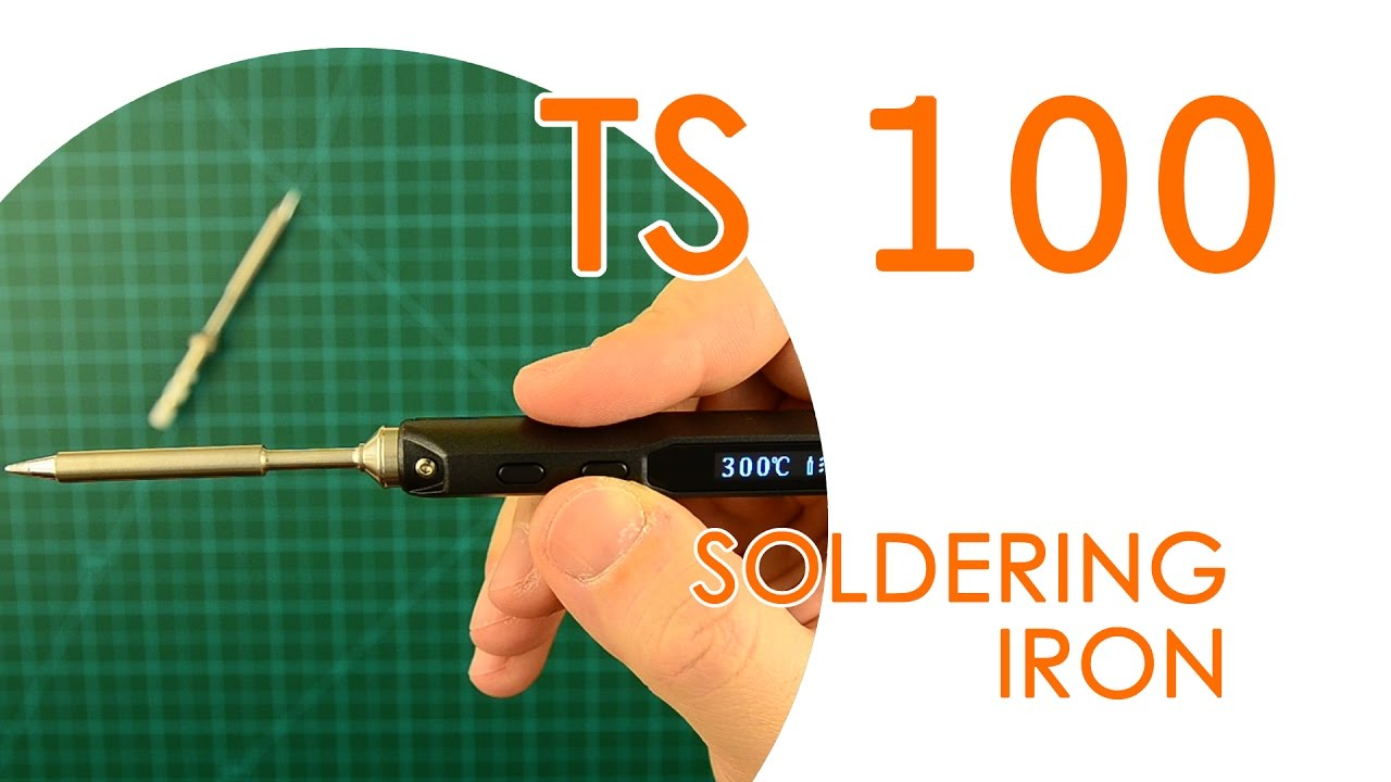 Mini-Review TS100 Soldering Iron - Overview, Configuration
