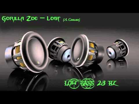 Gorilla Zoe - Lost [ Low Bass 23 Hz ]