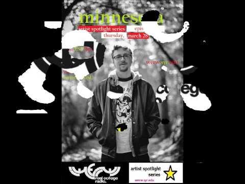 Artist Spotlight Series Ep. 6 - Minnesota