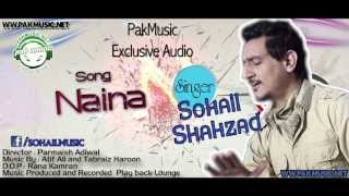Audio: Naina by Sohail Shahzad [PakMusic.Net]