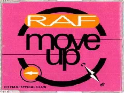 R.A.F. - Move Up (R.A.F. Club Mix)