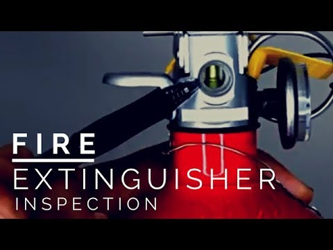 How To Inspect A Fire Extinguisher