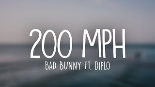 Bad Bunny ft. Diplo - 200 MPH (Letra / Lyrics)