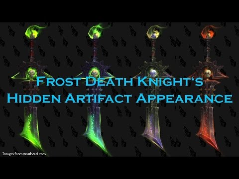 wow frost death knight s hidden artifact appearance and where to