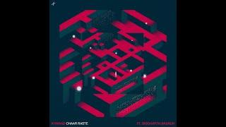 Gambar cover Khwaab - Chaar Raste ft. Siddharth Basrur