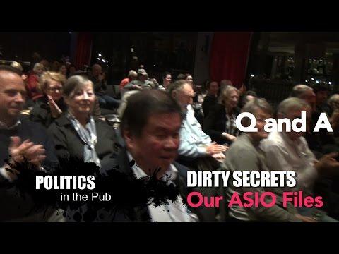 Politics in the Pub - 'DIRTY SECRETS - OUR ASIO FILES' - Q&A