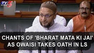 "Asaduddin Owaisi Takes Oath as Lok Sabha MP Amid Chants of "" Bharat Mata ki Jai"""