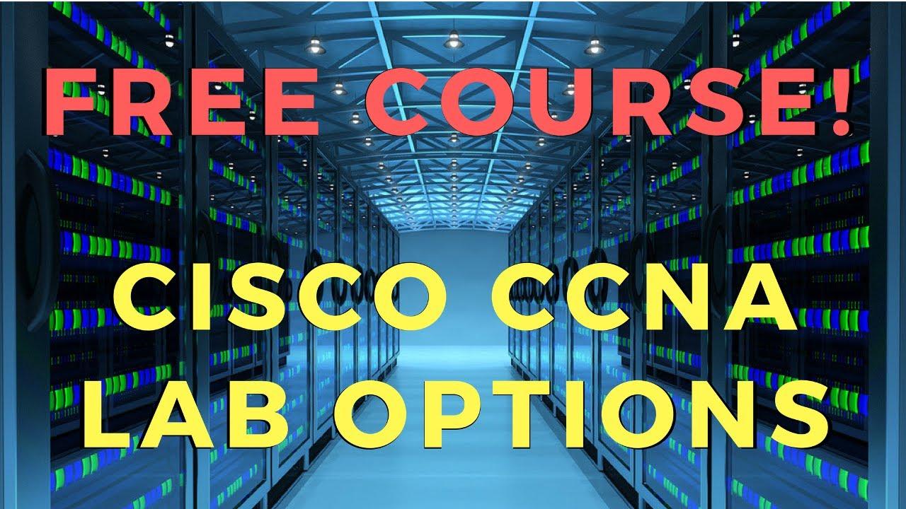 Free Course - Cisco CCNA Lab Options - FlackBox