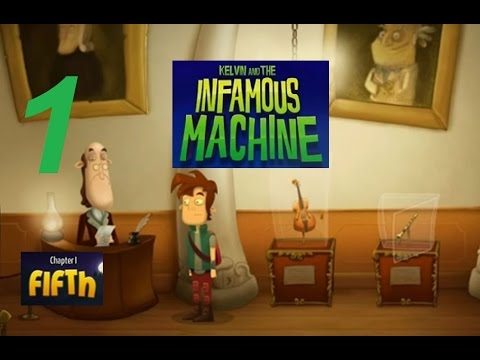 Kelvin and the Infamous Machine - Chapter 1: Fifth (Part 1) - Gameplay / Walkthrough - Android Game