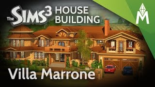 The Sims 3 - Building Villa Marrone