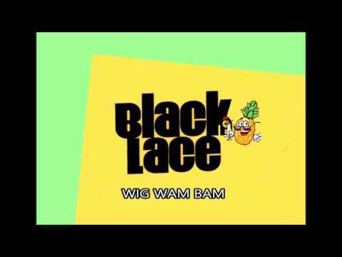 Black Lace - Wig Wam Bam