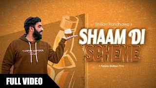 Shaam Di Scheme (Shaan Randhawa) Mp3 Song Download