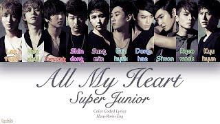 Super Junior (슈퍼주니어) – All My Heart (진심) (Color Coded Lyrics) [Han/Rom/Eng]