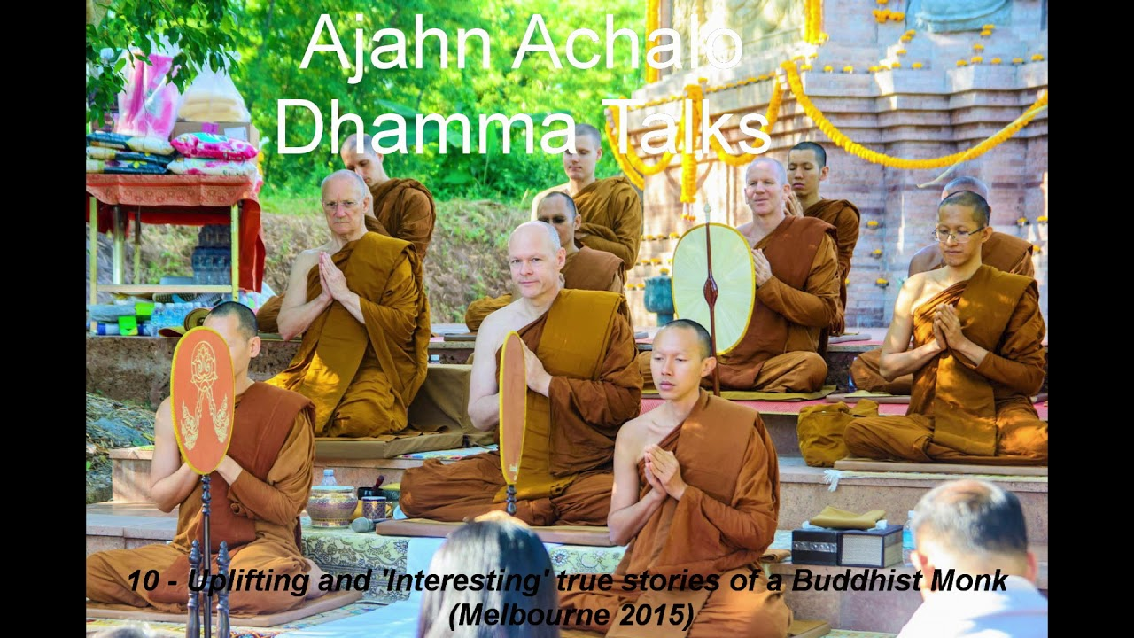 Dhamma Talks 10 - Uplifting and 'Interesting' true stories of a Buddhist Monk Melbourne 20
