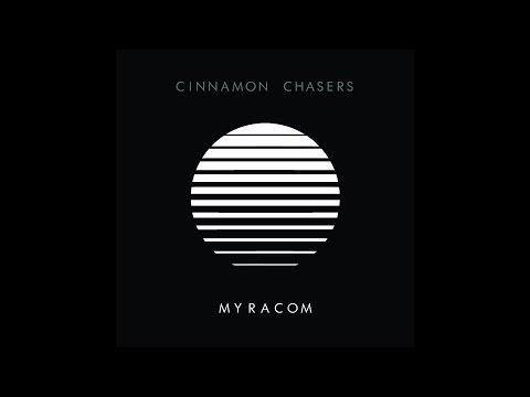Cinnamon Chasers - Myracom (2015) [Full Album]