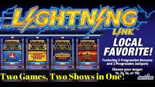 DOUBLE HEADER-TWO LIGHTNING LINK GAMES IN ONE SHOW!!!!!