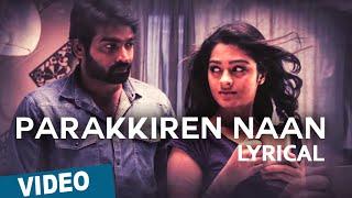 Parakkiren Naan Song with Lyrics | Puriyaatha Puthir (Mellisai) | Vijay Sethupathi | Sam.C.S