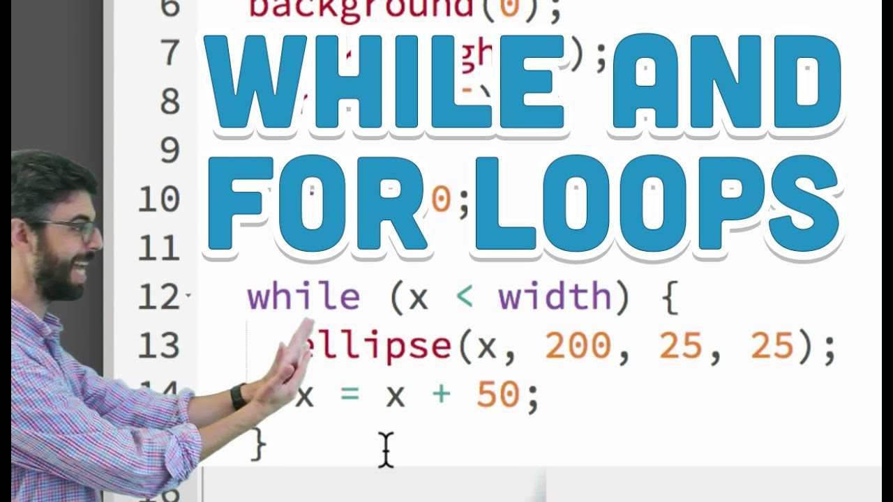 20.20 while and for Loops   p20.js tutorial