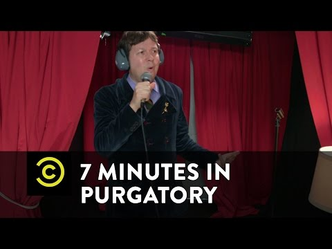 7 Minutes in Purgatory - Dave Hill - Uncensored