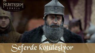 Sultan Süleyman, Seferde Kötüleşiyor - Muhteşem Yüzyıl 119.Bölüm