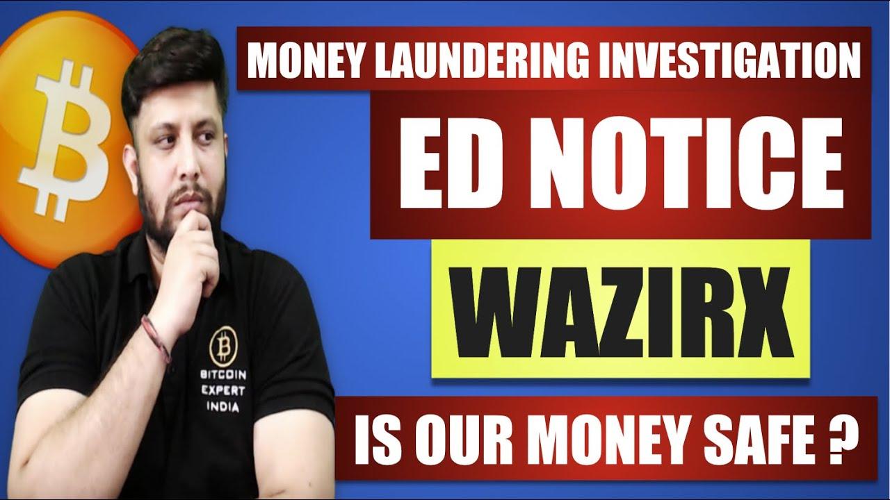 ED FEMA NOTICE TO WAZIRX II MONEY LAUNDERING INVESTIGATION II IS OUR MONEY SAFE ?