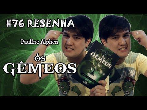 """Resenha: """"Os Gêmeos"""", de Pauline Alphen"""