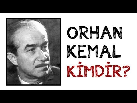 Orhan Kemal Kimdir ?