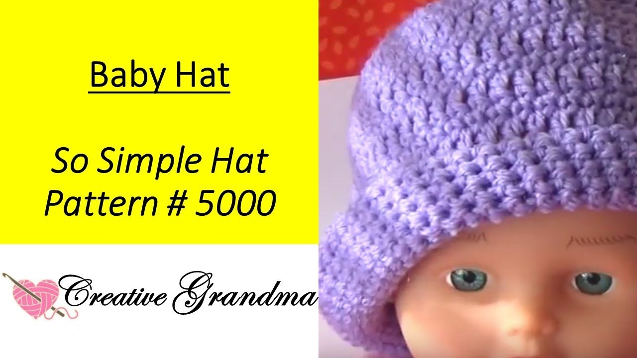5000 So Simple Baby Hat Free Pattern At End Of Video 5000