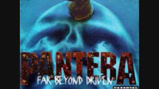 Pantera - Good Friends And a Bottle Of Pills