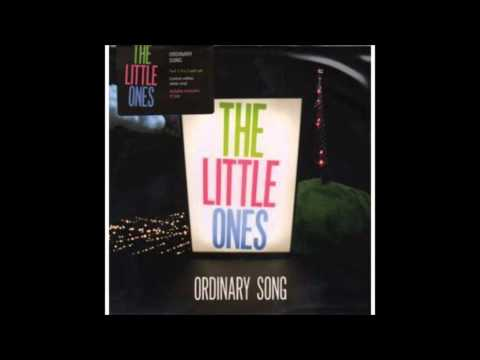#3, 2011. 'Ordinary Song' by The Little Ones