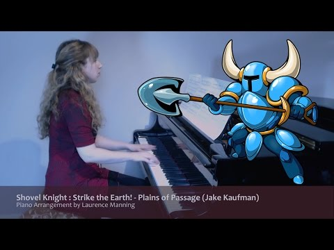 Shovel Knight : Strike the Earth! - Plains of Passage (Piano Cover)