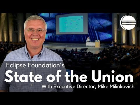 Eclipse Foundation's State of the Union