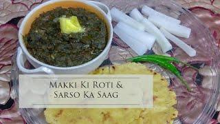 Makki Ki Roti & Sarso Ka Saag Recipe