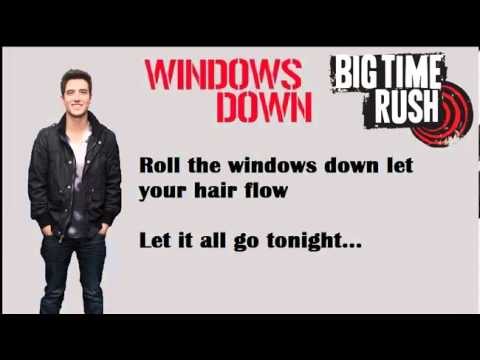 Big Time Rush - Windows Down [Lyrics]