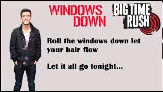 Video Big Time Rush - Windows Down [Lyrics] download MP3, 3GP, MP4, WEBM, AVI, FLV Agustus 2018