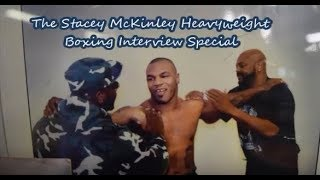Stacey McKinley Heavyweight Boxing Interview Special