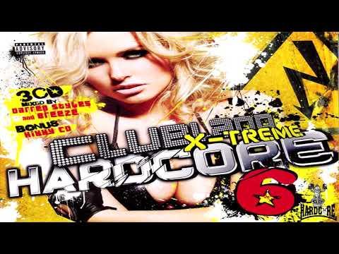 Clubland X-Treme Hardcore Vol 6 CD 1 Darren Styles