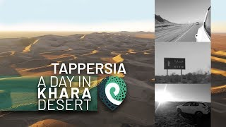 A day in Khara Desert | TAPPERSIA thumbnail
