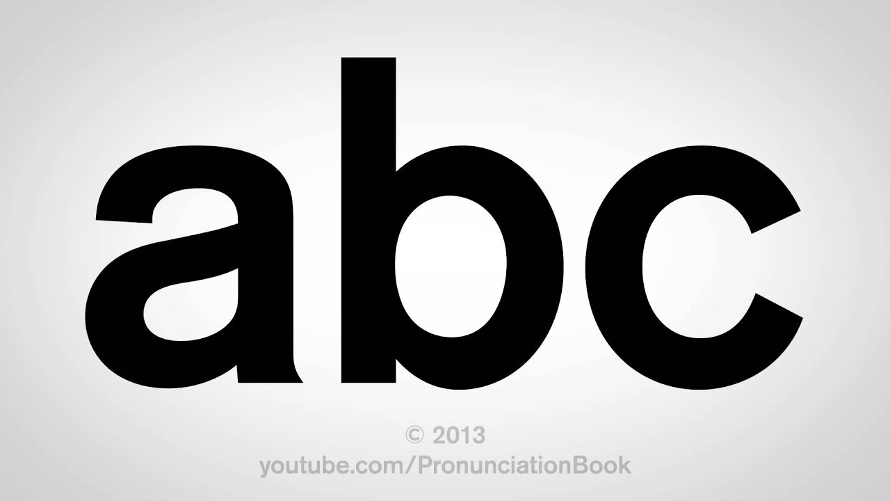 How To Say Abc In English Youtube