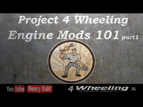 Project 4 Wheeling Engine Mods 101 part 1