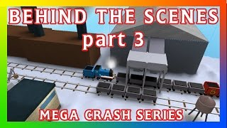 Mega Crash Behind The Scene #3 | Thomas and Friends Roblox Remake