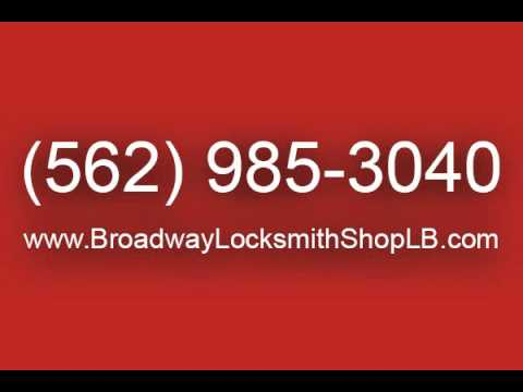 Broadway Locksmith Shop - Locksmith in Long Beach, CA