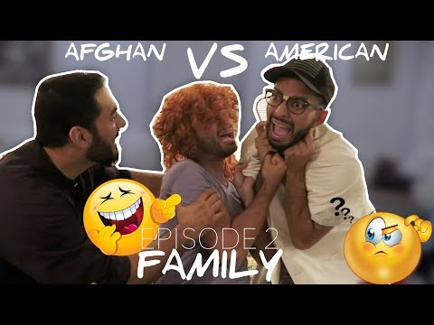 AFGHAN FAMILY VS AMERICAN FAMILY EPISODE 2!