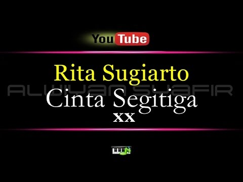 Karaoke Rita Sugiarto - Cinta Segitiga xx